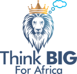 Think Big For Africa